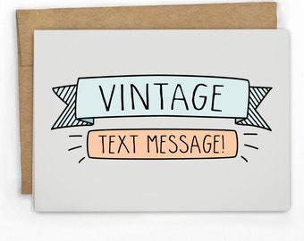 Funny Card | Card for Friend | Vintage Text! by Cypress Card Co.