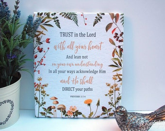 TRUST in the Lord / Proverbs 3:5-6  / Country Flowers / Wild Flowers / Scripture Art / Bible Verse / Christian Art / Christian Gift / Canvas