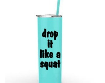 Drop It Like A Squat Etsy