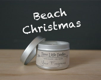 Beach Christmas Soy Candle Tins With Clear Lid - 2oz, 4oz or 8oz