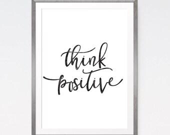 Think positive, Positive Inspiration, Quote print, Positive wall art, Motivational printable, Office decor, Typography art, Motivational art