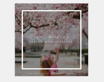 Spring Mini Session Photoshop Marketing Template for Photographers - Modern Calligraphy - Now Booking- Social Media Template