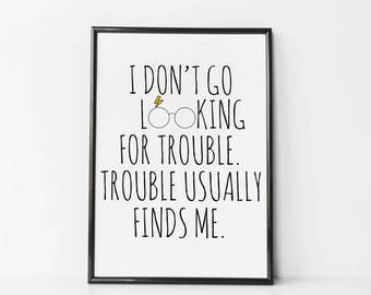 Harry Potter Trouble Finds Me, Harry Potter Fan Art, Prisoner of Azkaban, Inspiration and Wall Art, Harry Potter Home Decor