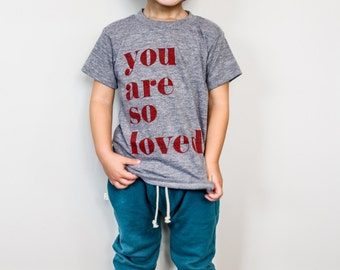 valentines shirt for kids you are so loved t shirt love shirt for