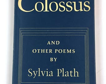 Vintage Book SYLVIA PLATH The Colossus and Other Poems 1962 First American Edition with dust jacket published by Alfred A. Knopf