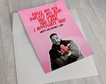 DJ Khaled Valentine's Day Card -  I Appreciate You - Major Key - Love Digital Printable Card