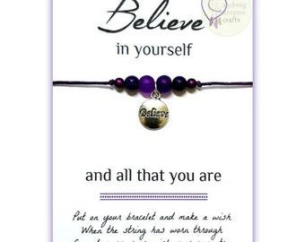 Believe In Yourself... Inspirational WishLet (Wish Bracelet)