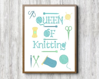 Queen Of Knitting Quote Wall Sign - Knitting Printable Wall Art - Gift For Knitters - Knitting Accessories Decor - Digital Artwork