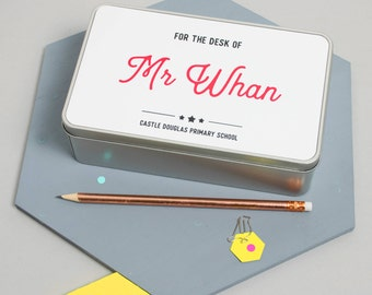 Personalised 'For The Desk Of…' Teacher's Tin