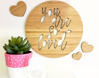 You Are So Loved Bamboo Wooden Plaque