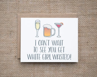 21st Birthday Card | White Girl Wasted | Happy Birthday | Let's Party