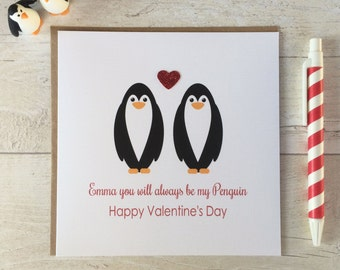 Personalised Valentine's Card - You will always be my Penguin Valentine's Day Card (LB125)