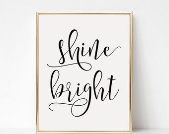 Digital Download Shine Bright Printable 5x7 and 8x10
