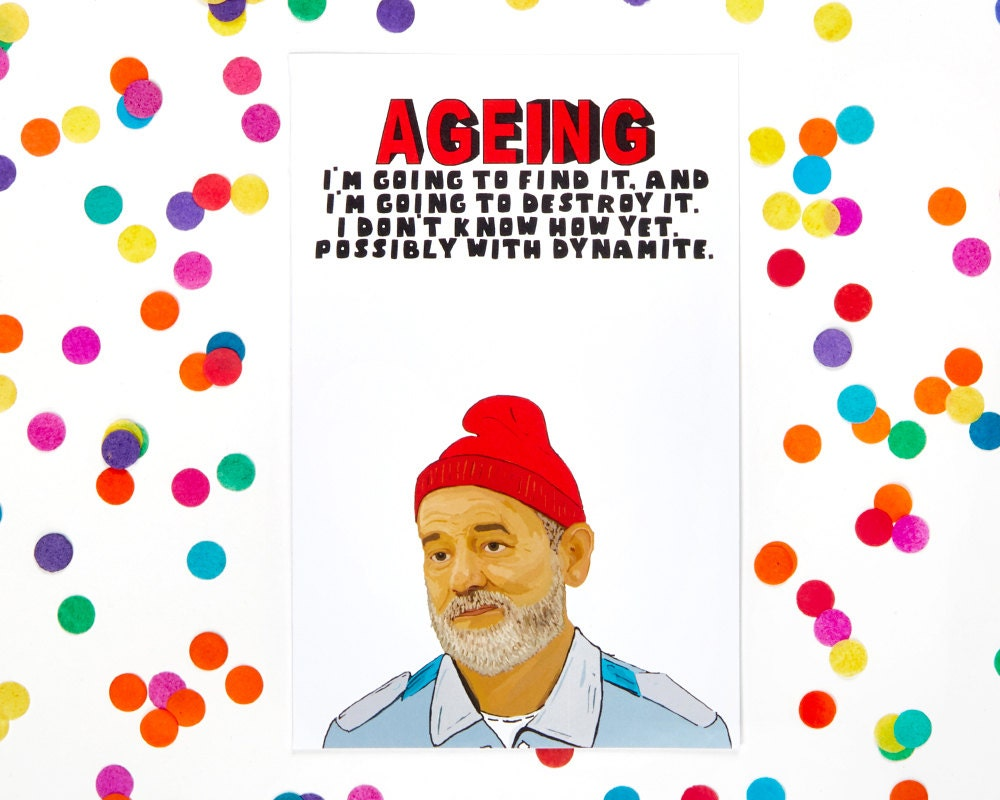 Wes Anderson Card The Life Aquatic with Steve Zissou Bill – Bill Murray Birthday Card