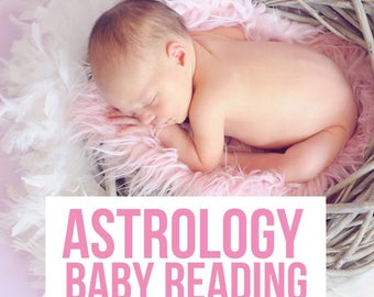 Astrology Baby Reading, Astrology Reading, Birth Chart, Natal Chart, Personal Astrology Reading, Astrology Report, Zodiac Baby Gift