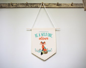Woodland Nursery Banner, Woodland Creature Fabric Banner, Be A Wild One, Personalized Nursery Art, Baby Name Wall Hanging, Name Wall Hanging