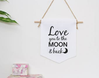 Nursery Wall banner Love you to the moon and bac, baby birth gift, wall hanging, kids room decor, baby gift