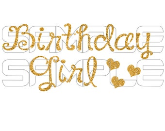 Birthday Girl Gold Glitter Iron On Transfer, Birthday Girl Sticker, Gold Glitter Hearts