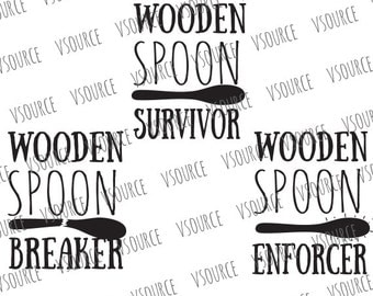 Svg - Wooden Spoon Survivor - Wooden Spoon Survivor SVG - Wooden Spoon Svg -  Wooden Spoon Breaker - Wooden Spoon Enforcer