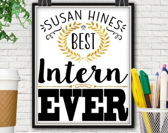 Personalized Best Intern Ever Print, Internship, Intern, Corporate Gifts, Corporate, Office Decor, Office Sign, Office Art, Office Gifts, IT