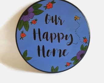 Our Happy Home Wooden Sign - Small Sign, Wood Sign With Quote, Wooden Sign, Woodburning Art, Pyrography, Painted Sign, Bee, Flowers sign