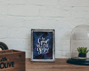 To God be the Glory - Watercolor Galaxy Painting Printable