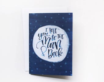 Greeting Card 1pc  - I love you to the Moon and Back