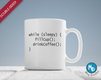 Geek Gift, Nerd Gift , Engineer Mug, Programmer Mug, Nerd Mugs, While Sleepy Drink Coffee, MD49