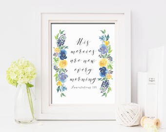 His Mercies Are New Every Morning Printable Wall Art Lamentations 3:23 Bible Quote Print Blue Yellow Watercolor Flowers Bible Verse Print