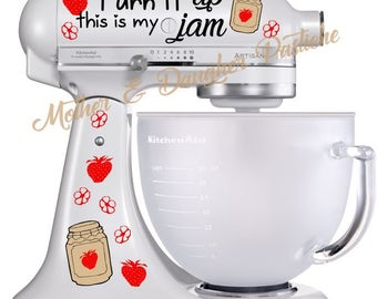"Pyrex Inspired ""Turn It Up This Is My Jam"" Strawberry Kitchenaid Mixer Decal"