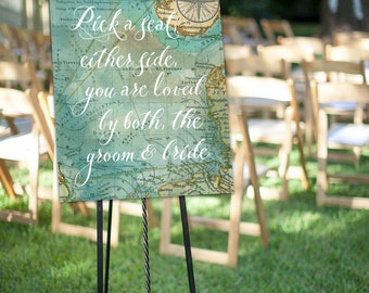 """Wedding Sign, """"Pick a seat, either side, you are loved by both, the groom & bride"""" Travel Theme - Two Sizes Included! **Printable Item**"""