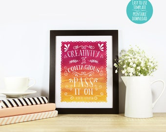 """8"""" x 10"""" Creativity is Contagious - Pass it On Digital Print - Printable Wall Art, Watercolor, Ombre, Inspirational"""