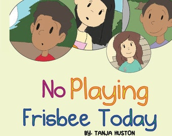 No Playing FrisbeeToday