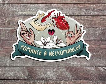 Romance a Necromancer Sticker
