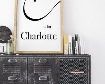 Charlotte, Calligraphy Print, modern calligraphy, Typography Print, Baby Name Print, Typography Wall Art, Monogram Print, C Letter print