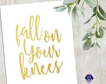 Fall On Your Knees - Oh Holy Night - Christmas Holiday Printable Wall Art