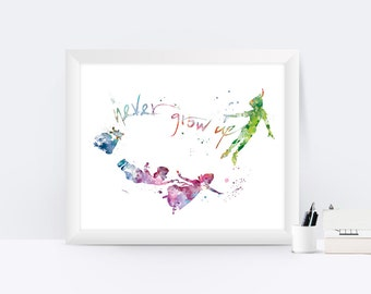 Peter Pan Print Peter Pan Quote Never Grow Up Disney Art Watercolor Painting Disney Poster Nursery Gift Idea Disney Christmas Gift