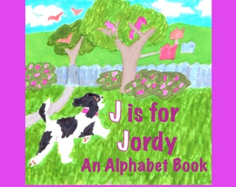 J is for Jordy: An Alphabet Book(Softcover)