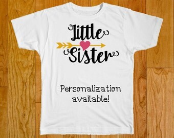 Little Sister Shirt - Personalized with Name - Part of the Big Middle Little Sister Matching Shirt Set
