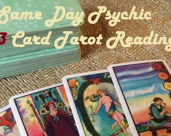 Same Day 3 Card Detailed Psychic Tarot Reading - Experienced, Empathic Reader - GREAT VALUE!
