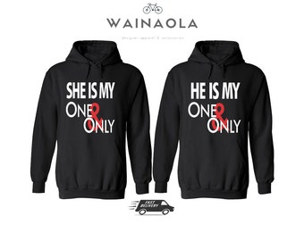 He's My One and Only She's My One and Only Valentine's Day Couple Matching Hoodies Pärchen Shirts Valentines Day Gift for Couples