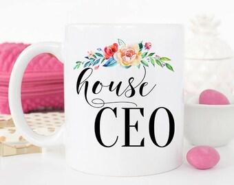 Funny Mothers Day Mug, Birthday Gift for Mom, House CEO, Funny mom gifts, Mothers Day Gift from husband, Mom Coffee Mug, Mom Boss