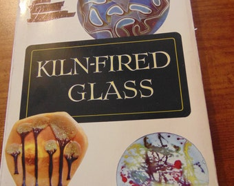 Vintage Kiln-Fired Glass Book   Harriette Anderson   Firing Glass  1970