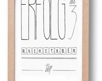 """Typographie """"ERFOLG""""– handgefertigte schwarz-weiß Typographie"""