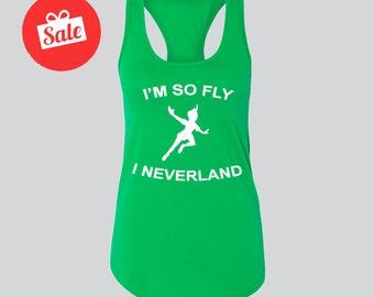 I'm So Fly I Neverland Peter Pan Disney's Peter Pan Tank. Peter Pan Gift. Cute Disney Tank [E0114,E0149]