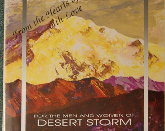 Desert Storm Poster ~  From the Hearts of Alaska with Love / For the Men and Women of Desert Storm
