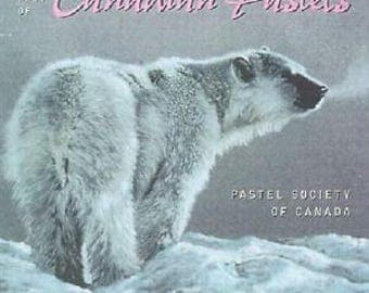 The Best of Canadian Pastels by The Pastel Society of Canada 1999