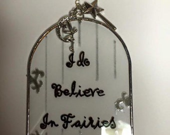 I do believe in fairies - glass fairy door window/mirror decoration