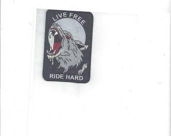 Live Free Ride Hard Wolf