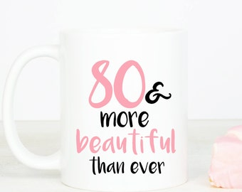 80 & mooier mok, gepersonaliseerd mooie 90e verjaardag mok, negentig